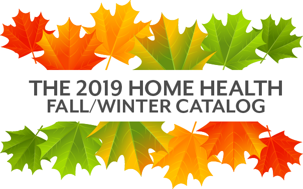 The 2019 Home Health Spring/Summer Catalog - includes a code for 15% off 2020 publications